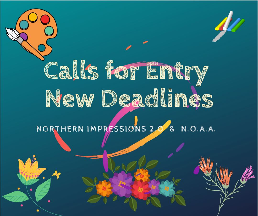 Calls for Entry New Deadlines